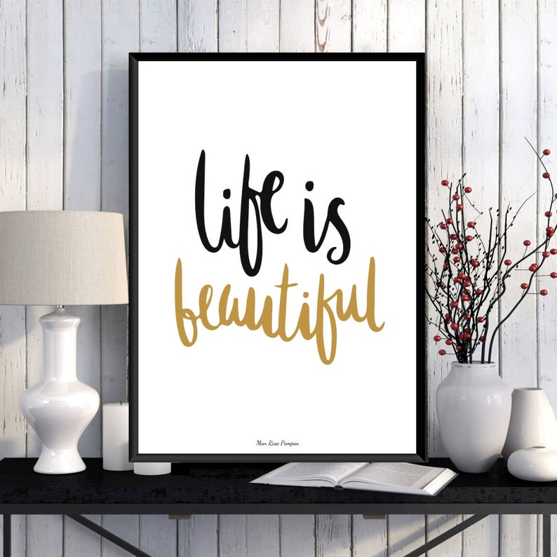 affiche deco murale life is beautiful