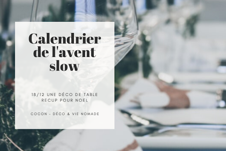 calendrier avent slow deco table noel recup