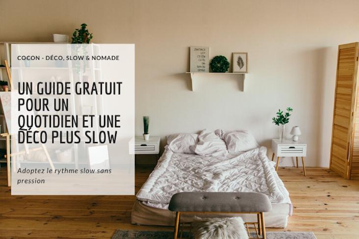 slow life et slow deco guide gratuit