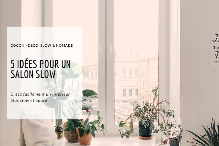 slow deco 5 idees faciles pour salon