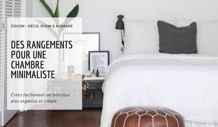 slow deco chambre rangement conseil minimalisme