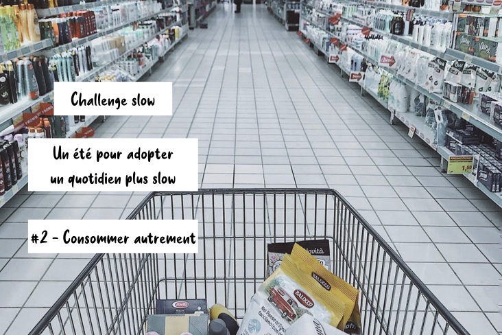 challenge adopter quotidien plus slow consommation