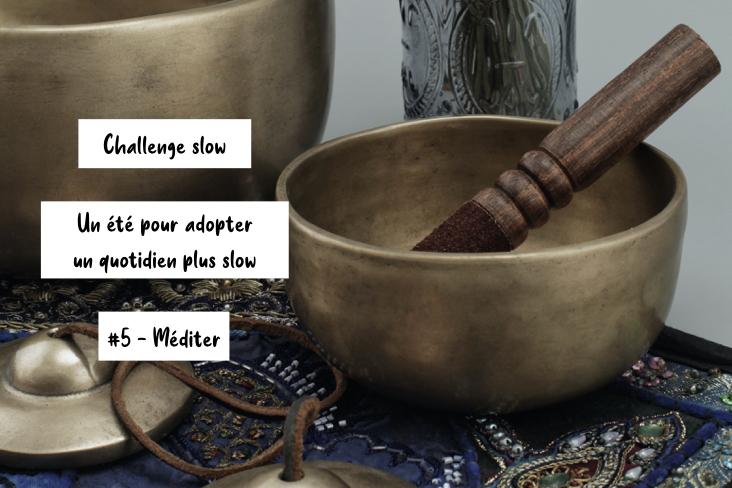 challenge slow meditation quotidien