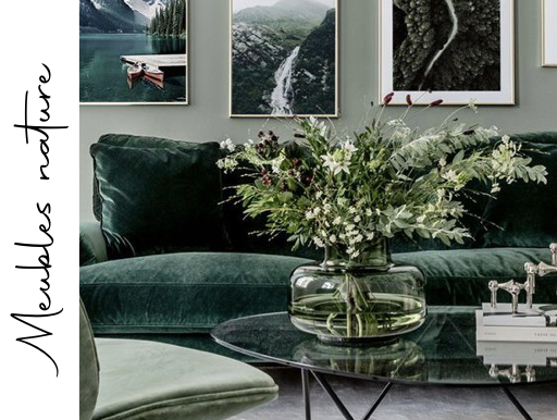 sélection de meubles intérieur nature chic