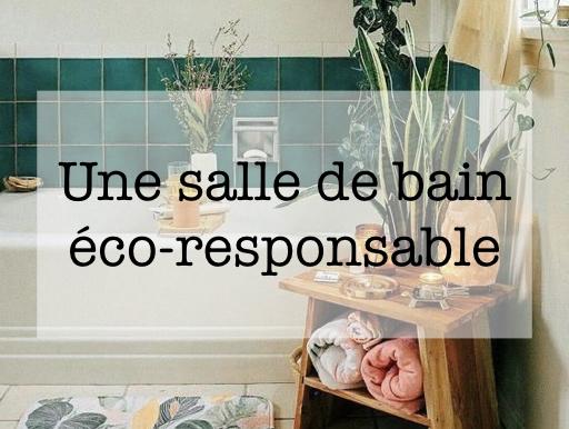 conseil salle de bain eco responsable