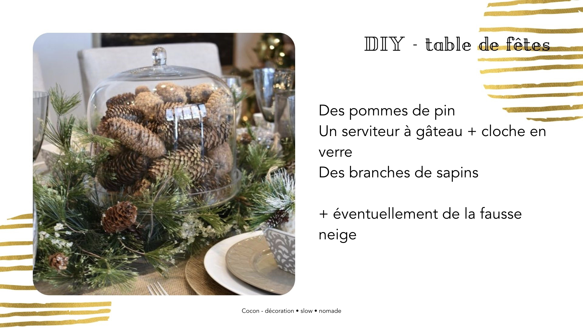 DIY centre de table noel facile pomme de pin loche en verre
