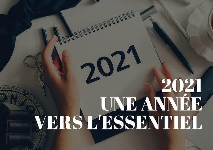 2021 Une année vers l'essentiel quotidien plus slow slowlife slowliving slowlifestyle art de vivre moins mais mieux