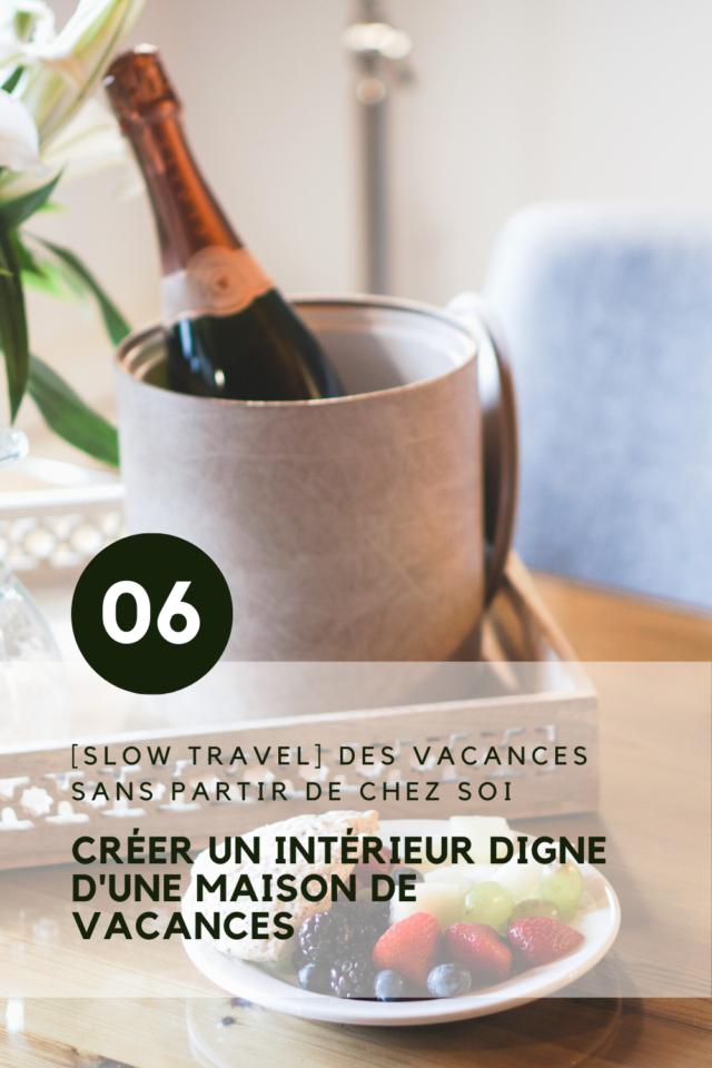 activites slow sans partir vacances transformer son intérieur comme une chambre d'hôtel