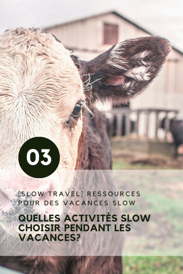 comment rendre plus slow les vacances activités moins mais mieux