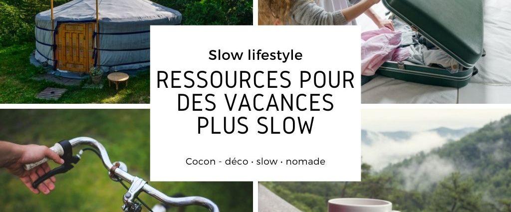 ressources exemples conseils vacances slow hébergement transports activités labels