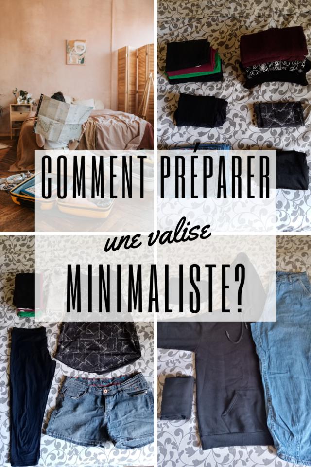 comment preparer valise minimaliste slow lifestyle vacances voyage sac moins mais mieux essentiel conseil petite valise