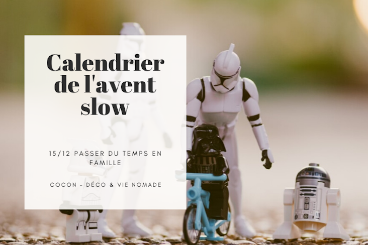 calendrier avent slow lifestyle famille noel