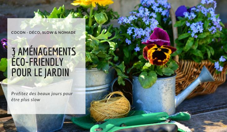 3 amenagements facile jardin plus ecologique