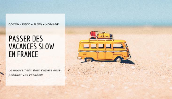 vacances france slow travel