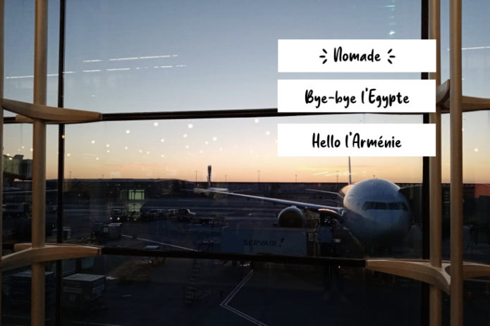 voyage mars 2021 Egypte Armenie escale France