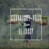 cahier vacances culture g voyage Laos quiz découverte pays voyage nomade