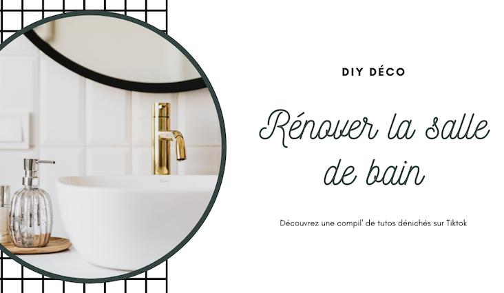 diy deco salle de bain rénovation bricolage aménagement décoration tutoriels